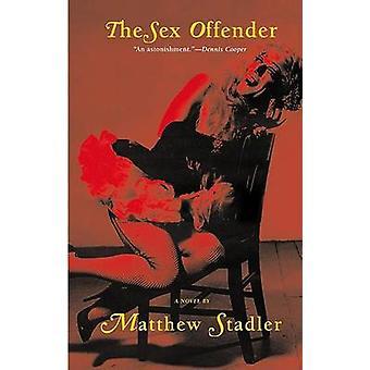The Sex Offender de Matthew Stadler - 9780802136954 Livre