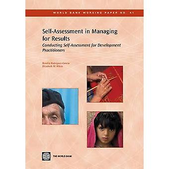Self-assessment in Managing for Results - Conducting Self-assessment f