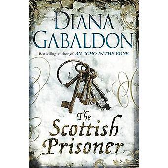 Le prisonnier écossais de Diana Gabaldon - livre 9781409135197