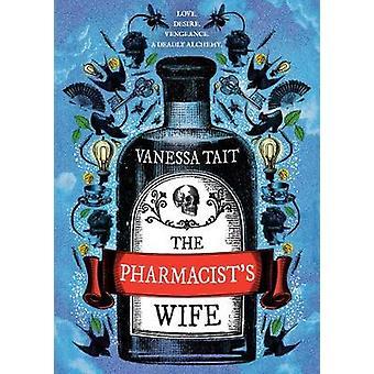 Épouse du pharmacien par Vanessa Tait - livre 9781786492715
