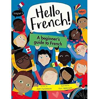 A Beginner's Guide to French by A Beginner's Guide to French - 978191