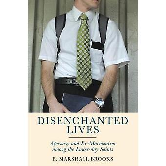 Pettynyt elämää - luopumukseen ja Ex-mormonismi keskuudessa myöhempien aikojen Sa
