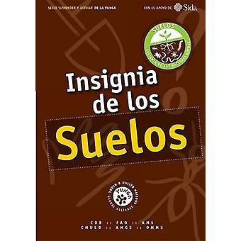 De insigne Los Suelos par Food and Agriculture organisation des Nations Unies