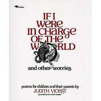 If I Were in Charge of the World and Other Worries (If I Were in Charge of World A145 P)