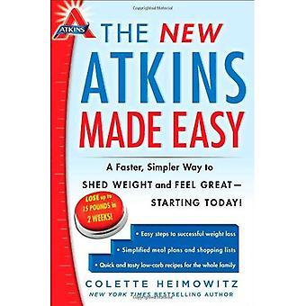 Den nya Atkins gjort enkelt: Ett snabbare, enklare sätt att kasta vikt och må bra--börjar idag!