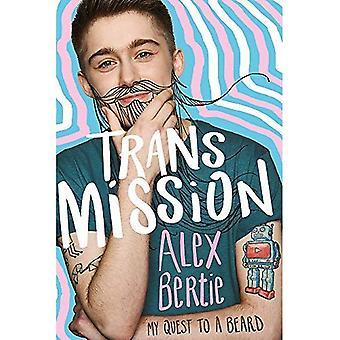 Trans misja: Moim dążeniu do brody