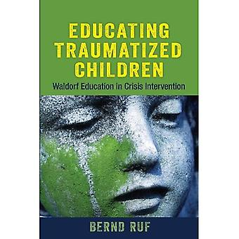 Educating Traumatized Children