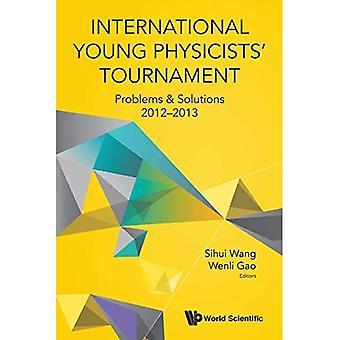 Internationale jonge natuurkundigen toernooi: Problemen & oplossingen 2012-2013