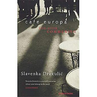 Cafe Europa: Leven na het communisme