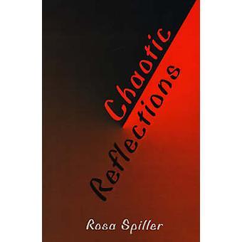 Chaotischen Reflexionen von Spiller & Rosa ich.