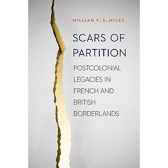 Scars of Partition by William F.S. Miles