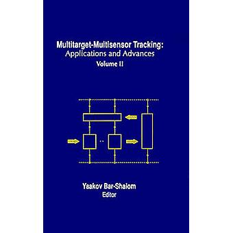 MultitargetMultisensor Tracking Applications and Advances by BarShalom & Yaakov