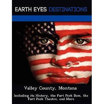 バレー郡モンタナを含むフォート ペック ダム フォート ・ ペック ・劇場の歴史と詳細クライド ・ シャロン