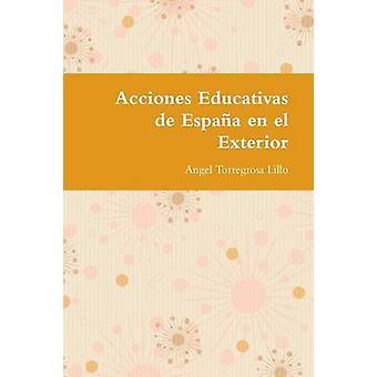 Acciones Educativas de Phrasierung En el Exterior Torregrosa Lillo & Engel
