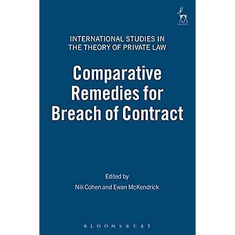 Comparative Remedies for Breach of Contract by Cohen & Nili