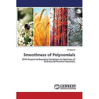 Glättung von Polynomen durch Nguyen Vy