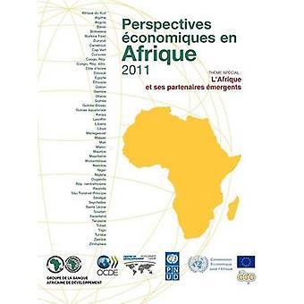 Pt de conomiques perspectivas Afrique 2011 LAfrique et mergents de ses partenaires pela OECD Publishing