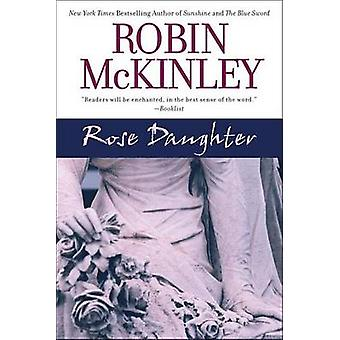 Rose Daughter by Robin McKinley - 9780441013999 Book