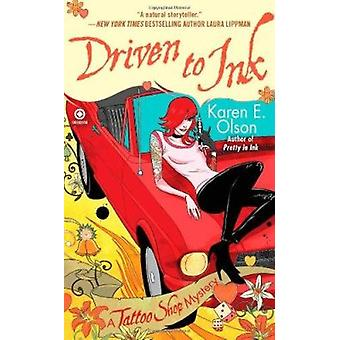 Driven to Ink by Karen E Olson - 9780451231574 Book