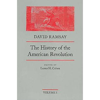 History of the American Revolution - v. 1 & 2 (Revised edition) by Dav