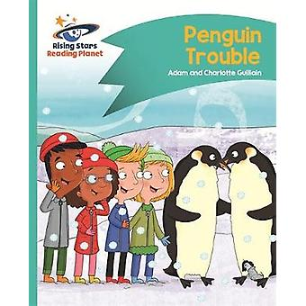 Reading Planet - Penguin Trouble - Turquoise - Comet Street Kids by Ad