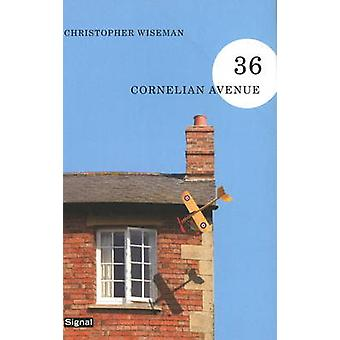 36 Cornelian Avenue by Christopher Wiseman - 9781550652383 Book