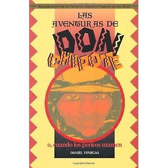 Las Aventuras De Don Chipote - o  - Cuando Los Pericos Mamen (2nd) by