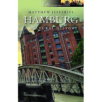 Hamburg - A Cultural and Literary History by Matthew Jefferies - 97819