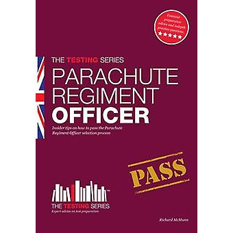 Parachute Regiment Officer - How to Become a Parachute Regiment Office