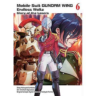 Mobile Suit Gundam Wing 6 - The Glory Of Losers by Katsuyuki Sumizawa