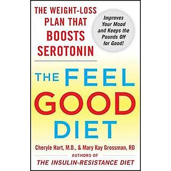 The Feel-good Diet - The Weight-loss Plan That Boosts Serotonin - Impr