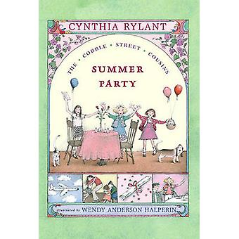 Summer Party Cobble St Co by Wendy Halperin - Rylant Cynthia - 978068