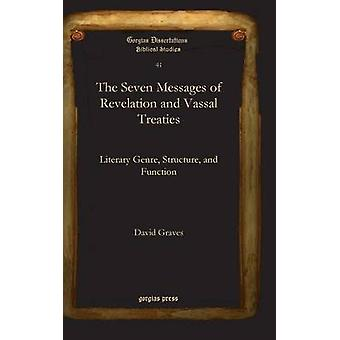 The Seven Messages of Revelation and Vassal Treaties by Graves & David