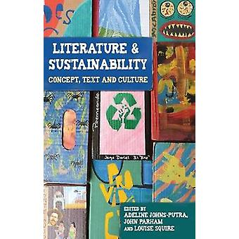 Literature and Sustainability by Adeline JohnsPutra