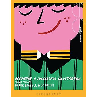 Becoming a Successful Illustrator by Derek Brazell