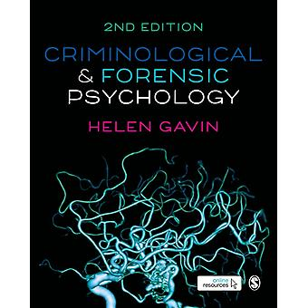 Criminological and Forensic Psychology by Helen Gavin