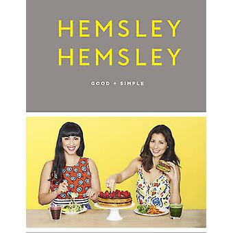 Good  Simple by Jasmine Hemsley & Melissa Hemsley