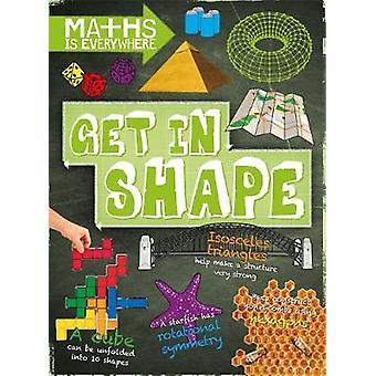Matematiikka on kaikkialla saada muoto 2D ja 3D-muotoja Rob Colson