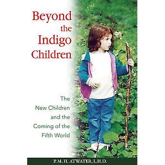 Ud over Indigo Børn af P.M.H. Atwater