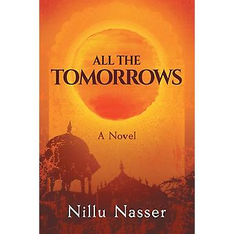 All the Tomorrows by Nasser & Nillu