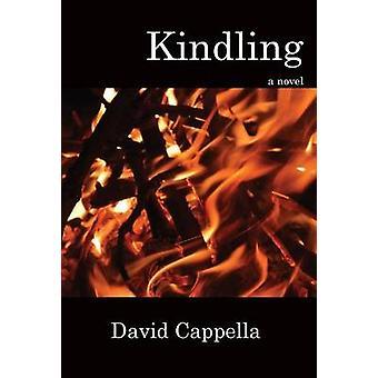 Kindling by Cappella & David