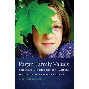 القيم العائلية الوثنية بقلم س. زهرة كرماني