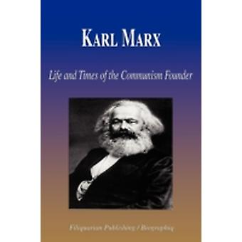 Karl Marx  Life and Times of the Communism Founder Biography by Biographiq