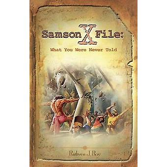 The Samson Xfile by Roy & Ruthven J