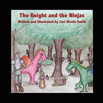 The Knight and the Ninjas by Wamsley & Cori