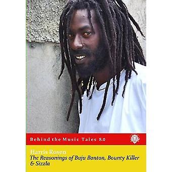 The Reasonings of Buju Banton Bounty Killer  Sizzla by Rosen & Harris