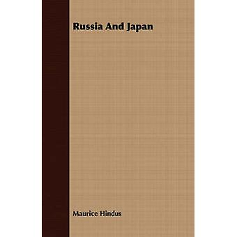 Russia And Japan by Hindus & Maurice