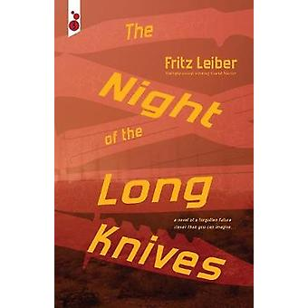 The Night of the Long Knives by Leiber & Fritz