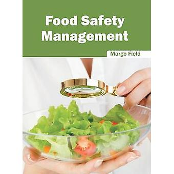 Food Safety Management by Field & Margo