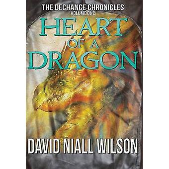 Heart of a Dragon by Wilson & David Niall